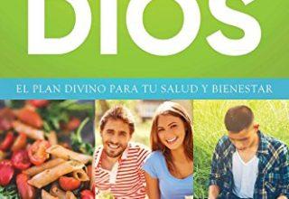 """Libro """"La Dieta de Dios"""" – El plan divino para tu salud y bienestar"""